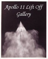 Click here to go to the Vintage Apollo 11 Lift Off Gallery